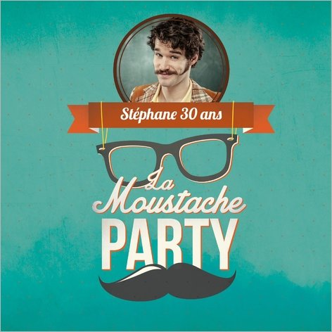 carte d'invitation anniversaire moustache party Popcarte