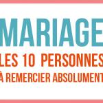 Mariage : 10 personnes à remercier absolument [Infographie]