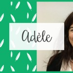 Welcome to Adèle !